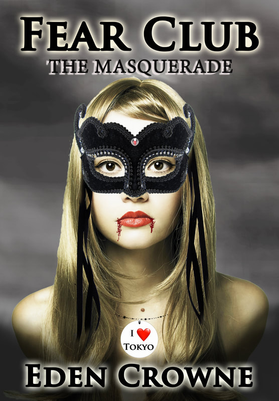 Fear Club: The Masquerade, by Eden Crowne