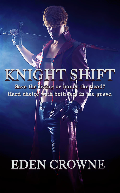 Knight Shift, by Eden Crowne