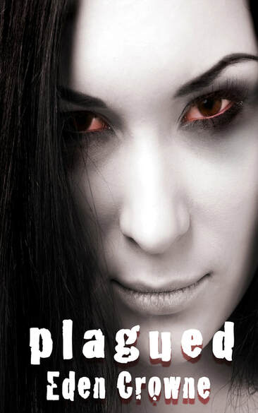 Plagued, by Eden Crowne